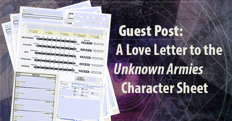Guest Post: A Love Letter to the Unknown Armies 3rd Edition Character Sheet