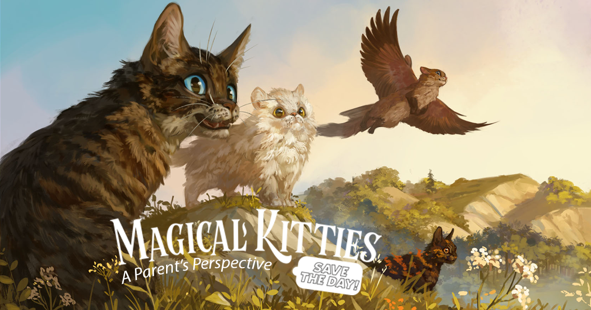Magical Kitties Save the Day: A Parent's Perspective