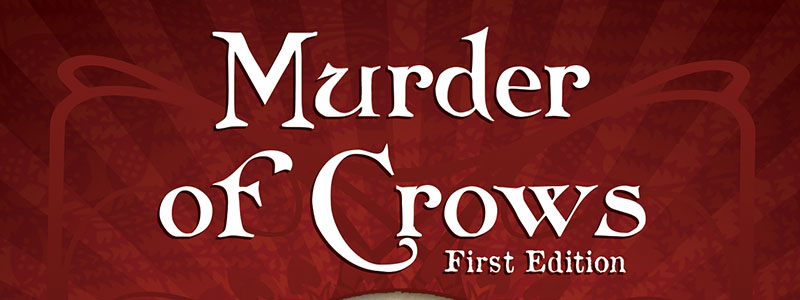 Murder of Crows First Edition