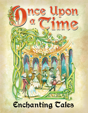 Atlas Games: Enchanting Tales: Once Upon A Time