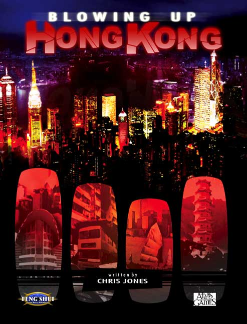 Blowing Up Hong Kong -  Atlas Games